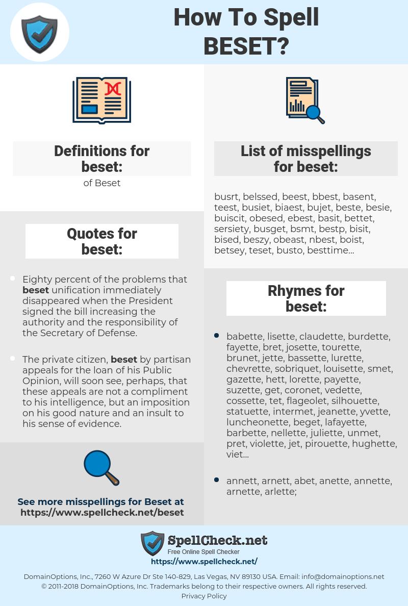 beset, spellcheck beset, how to spell beset, how do you spell beset, correct spelling for beset