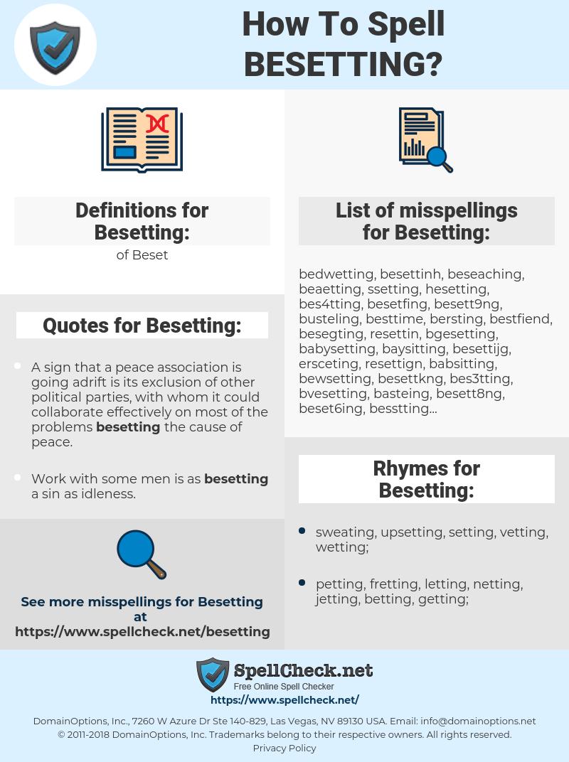 Besetting, spellcheck Besetting, how to spell Besetting, how do you spell Besetting, correct spelling for Besetting