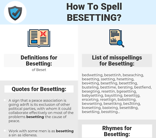 Besetting, spellcheck Besetting, how to spell Besetting, how do you spell Besetting, correct spelling for Besetting