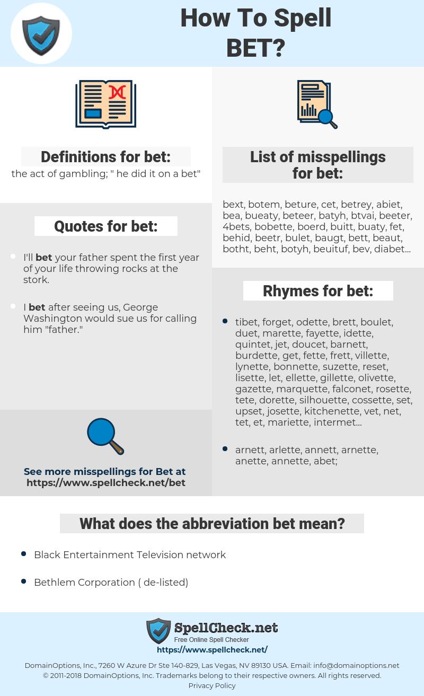 bet, spellcheck bet, how to spell bet, how do you spell bet, correct spelling for bet