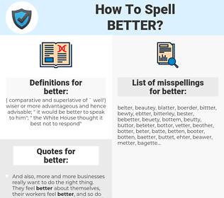 better, spellcheck better, how to spell better, how do you spell better, correct spelling for better