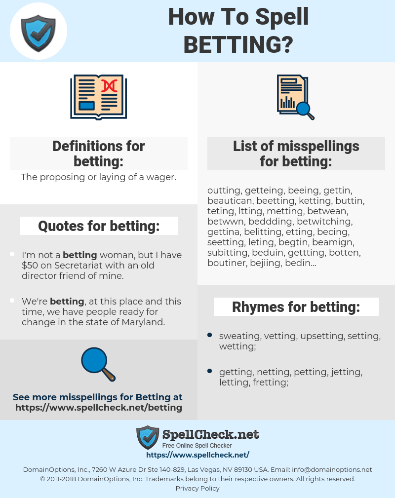 betting, spellcheck betting, how to spell betting, how do you spell betting, correct spelling for betting