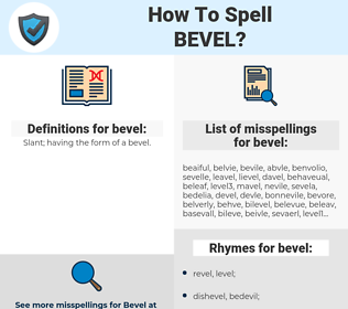 bevel, spellcheck bevel, how to spell bevel, how do you spell bevel, correct spelling for bevel
