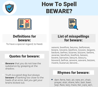 beware, spellcheck beware, how to spell beware, how do you spell beware, correct spelling for beware
