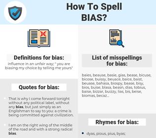bias, spellcheck bias, how to spell bias, how do you spell bias, correct spelling for bias