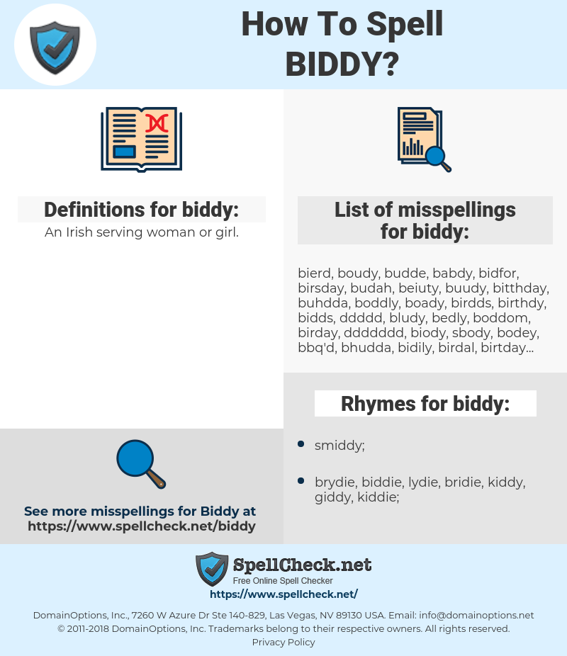 biddy, spellcheck biddy, how to spell biddy, how do you spell biddy, correct spelling for biddy