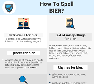 bier, spellcheck bier, how to spell bier, how do you spell bier, correct spelling for bier