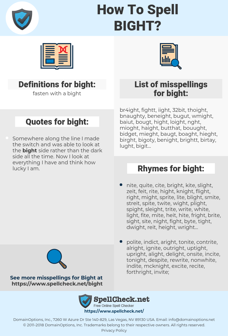 bight, spellcheck bight, how to spell bight, how do you spell bight, correct spelling for bight