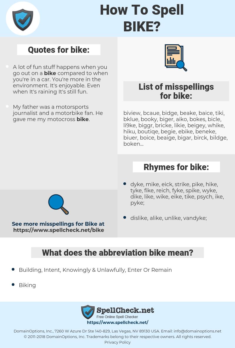 bike, spellcheck bike, how to spell bike, how do you spell bike, correct spelling for bike