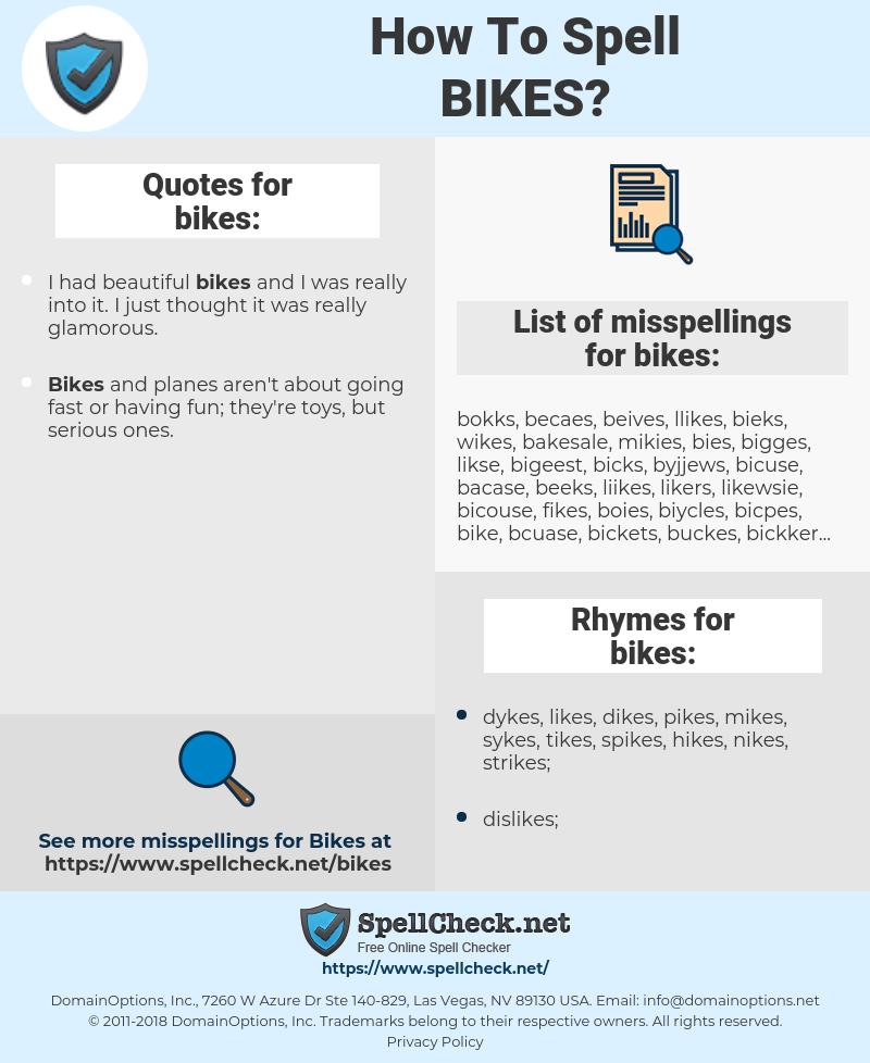 bikes, spellcheck bikes, how to spell bikes, how do you spell bikes, correct spelling for bikes