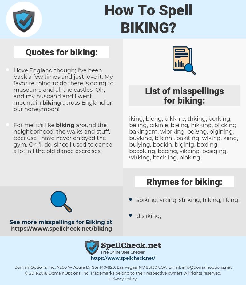 biking, spellcheck biking, how to spell biking, how do you spell biking, correct spelling for biking