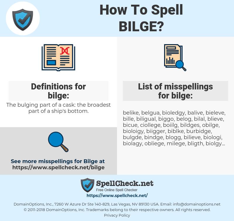 bilge, spellcheck bilge, how to spell bilge, how do you spell bilge, correct spelling for bilge