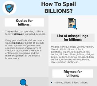 billions, spellcheck billions, how to spell billions, how do you spell billions, correct spelling for billions
