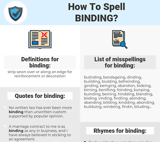 binding, spellcheck binding, how to spell binding, how do you spell binding, correct spelling for binding