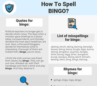 bingo, spellcheck bingo, how to spell bingo, how do you spell bingo, correct spelling for bingo