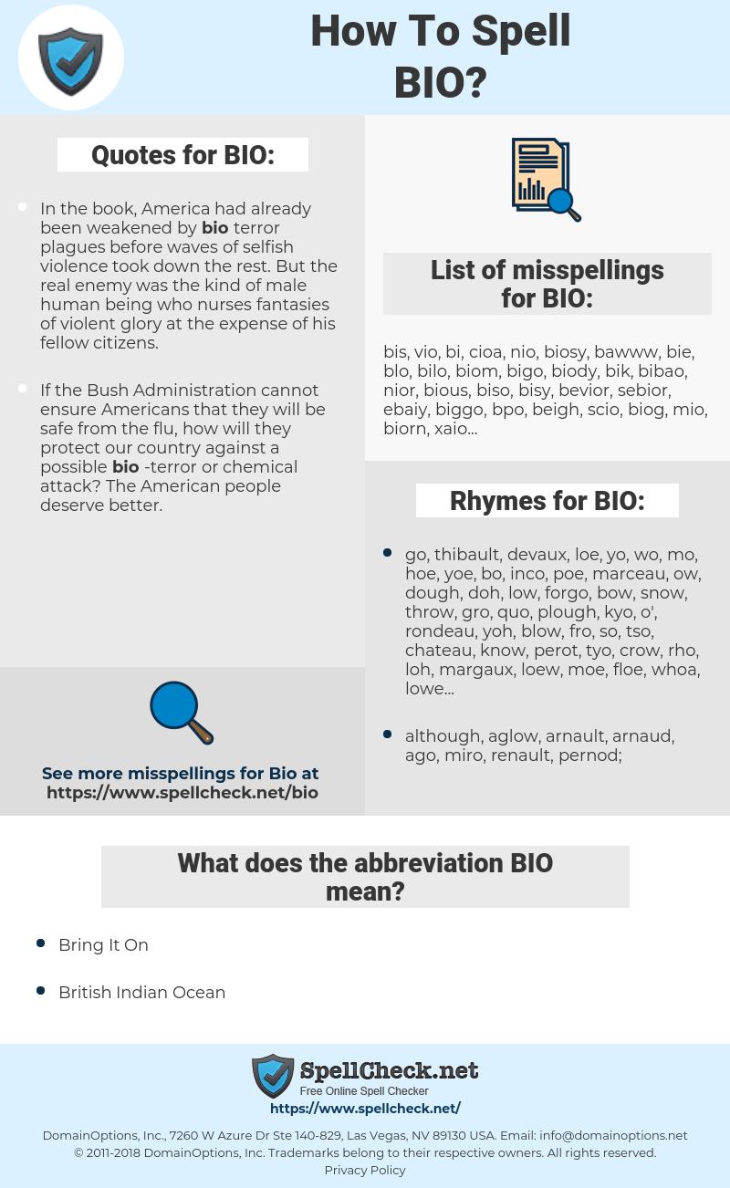 BIO, spellcheck BIO, how to spell BIO, how do you spell BIO, correct spelling for BIO