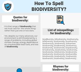 biodiversity, spellcheck biodiversity, how to spell biodiversity, how do you spell biodiversity, correct spelling for biodiversity