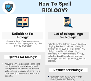 biology, spellcheck biology, how to spell biology, how do you spell biology, correct spelling for biology