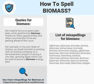 biomass, spellcheck biomass, how to spell biomass, how do you spell biomass, correct spelling for biomass