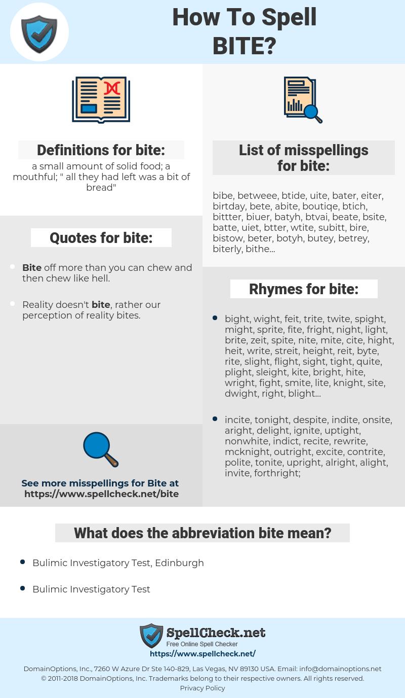 bite, spellcheck bite, how to spell bite, how do you spell bite, correct spelling for bite