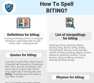 biting, spellcheck biting, how to spell biting, how do you spell biting, correct spelling for biting