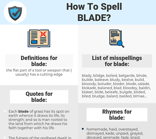 blade, spellcheck blade, how to spell blade, how do you spell blade, correct spelling for blade