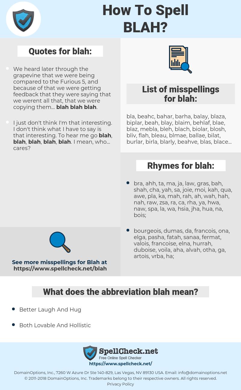 blah, spellcheck blah, how to spell blah, how do you spell blah, correct spelling for blah