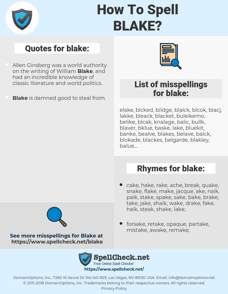 blake, spellcheck blake, how to spell blake, how do you spell blake, correct spelling for blake