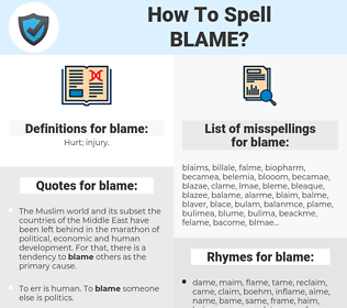 blame, spellcheck blame, how to spell blame, how do you spell blame, correct spelling for blame