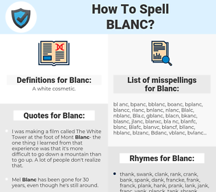 Blanc, spellcheck Blanc, how to spell Blanc, how do you spell Blanc, correct spelling for Blanc
