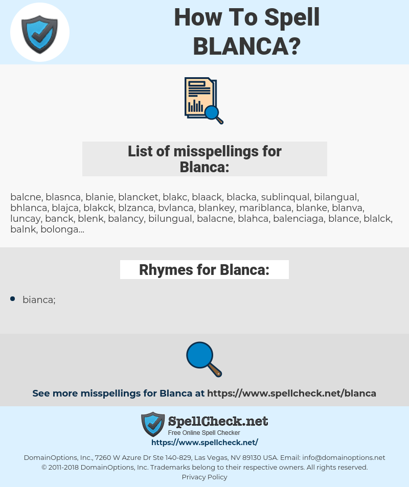 Blanca, spellcheck Blanca, how to spell Blanca, how do you spell Blanca, correct spelling for Blanca