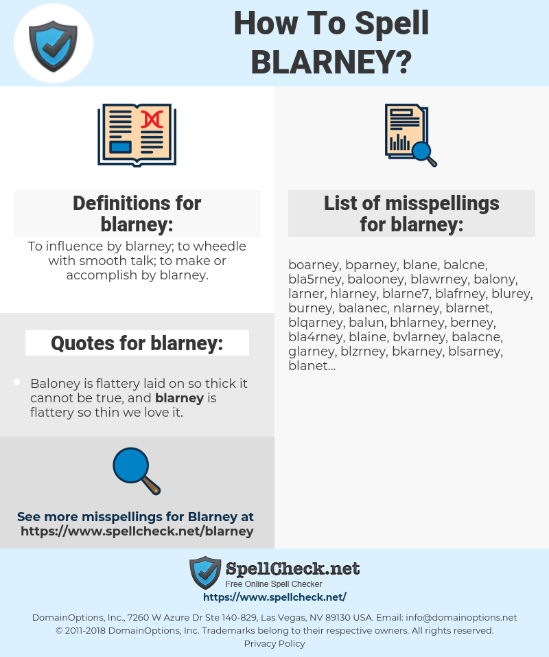 blarney, spellcheck blarney, how to spell blarney, how do you spell blarney, correct spelling for blarney