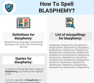 blasphemy, spellcheck blasphemy, how to spell blasphemy, how do you spell blasphemy, correct spelling for blasphemy