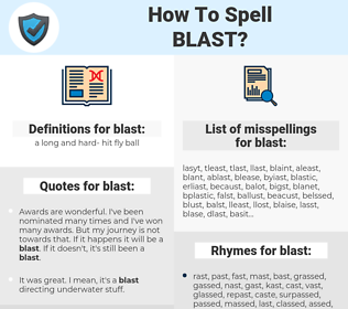 blast, spellcheck blast, how to spell blast, how do you spell blast, correct spelling for blast