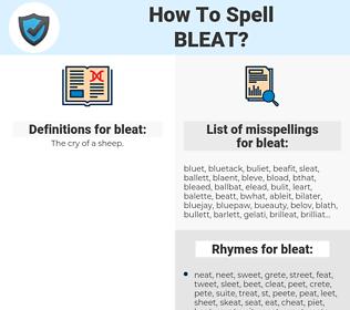 bleat, spellcheck bleat, how to spell bleat, how do you spell bleat, correct spelling for bleat