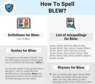 Blew, spellcheck Blew, how to spell Blew, how do you spell Blew, correct spelling for Blew