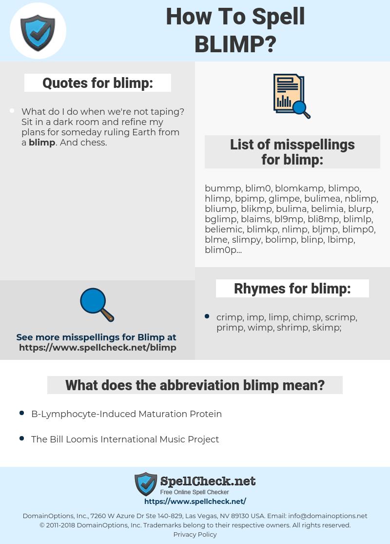 blimp, spellcheck blimp, how to spell blimp, how do you spell blimp, correct spelling for blimp