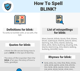 blink, spellcheck blink, how to spell blink, how do you spell blink, correct spelling for blink