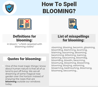 blooming, spellcheck blooming, how to spell blooming, how do you spell blooming, correct spelling for blooming