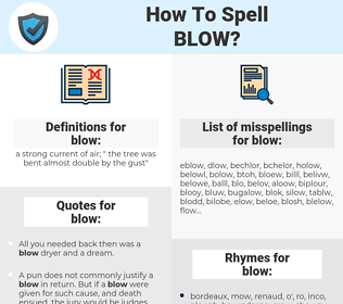 blow, spellcheck blow, how to spell blow, how do you spell blow, correct spelling for blow
