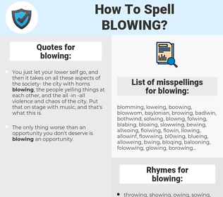blowing, spellcheck blowing, how to spell blowing, how do you spell blowing, correct spelling for blowing
