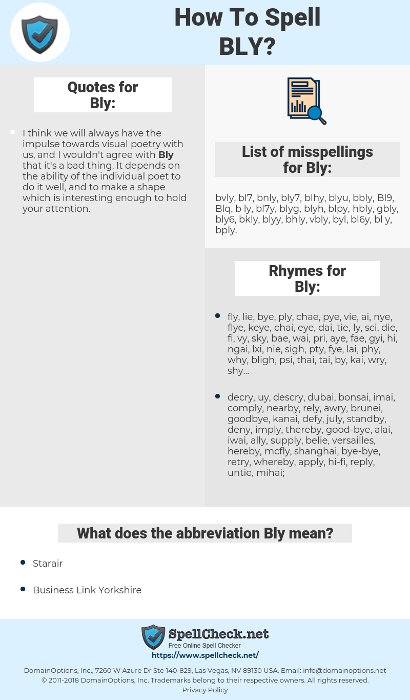 Bly, spellcheck Bly, how to spell Bly, how do you spell Bly, correct spelling for Bly