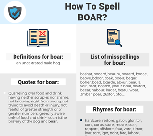 boar, spellcheck boar, how to spell boar, how do you spell boar, correct spelling for boar