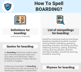 boarding, spellcheck boarding, how to spell boarding, how do you spell boarding, correct spelling for boarding