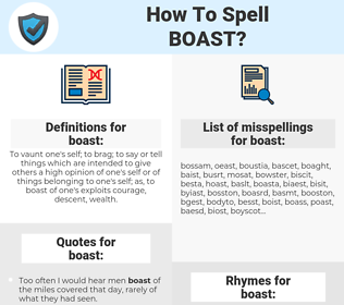 boast, spellcheck boast, how to spell boast, how do you spell boast, correct spelling for boast