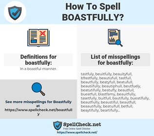 boastfully, spellcheck boastfully, how to spell boastfully, how do you spell boastfully, correct spelling for boastfully