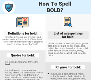 bold, spellcheck bold, how to spell bold, how do you spell bold, correct spelling for bold