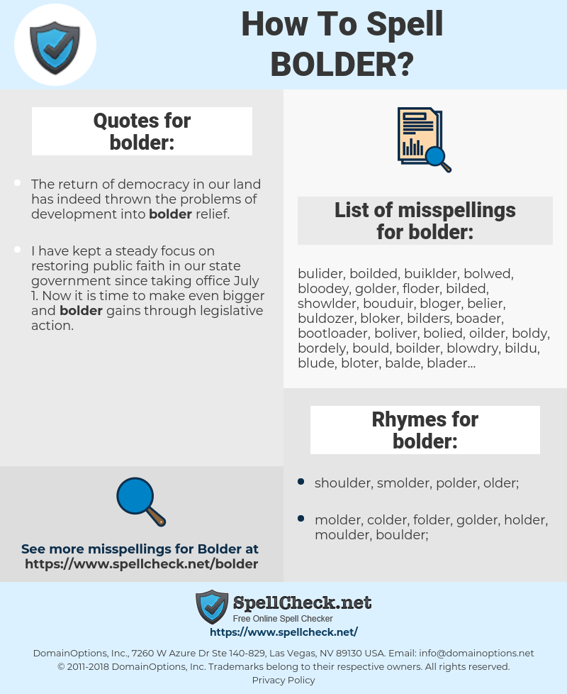 bolder, spellcheck bolder, how to spell bolder, how do you spell bolder, correct spelling for bolder