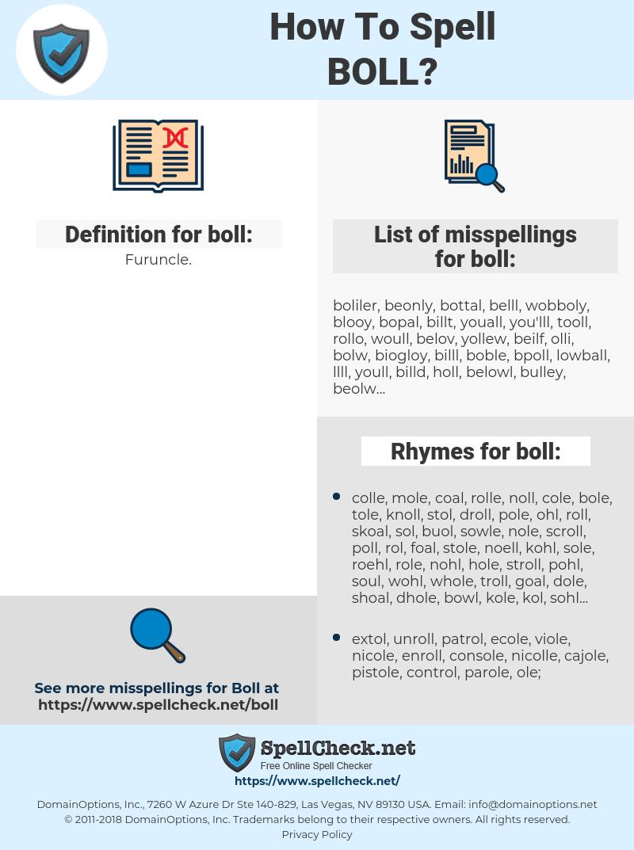 boll, spellcheck boll, how to spell boll, how do you spell boll, correct spelling for boll