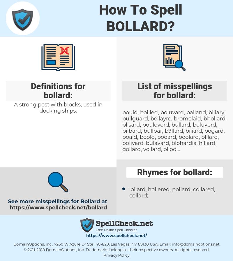 bollard, spellcheck bollard, how to spell bollard, how do you spell bollard, correct spelling for bollard